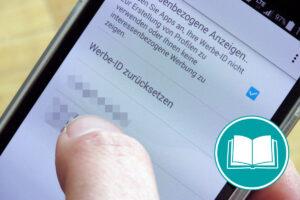 Die Schaltfläche zum Einstellen der Werbe-ID eines Smartphones ist abgebildet.