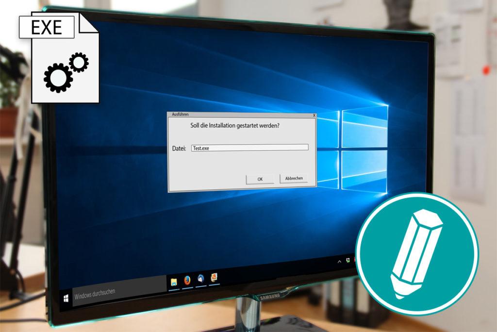 Bildschirm mit einer geöffneten EXE Datei