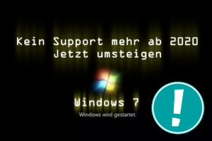 Windows 7 Support endet 2020